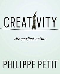 Creativity : The Perfect Crime