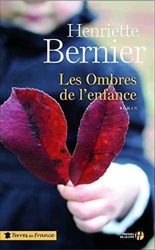 Les Ombres de l'enfance par Henriette BERNIER