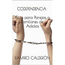 Codependencia (Adicciones del Nuevo Milenio nº 2) (Spanish Edition)
