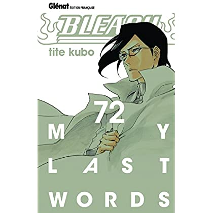 Bleach - Tome 72: My last words