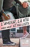 L'amour, la vie et ma liste (New Way)