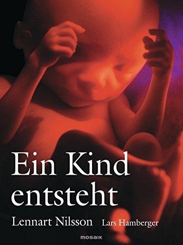 Ein Kind entsteht. by Lennart Nilsson (2003-09-30)