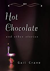 Hot Chocolate: and other stories