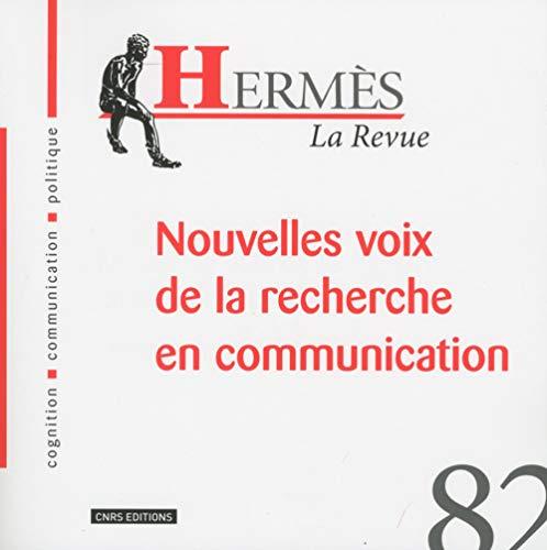 Hermès 82 - Nouvelles voix de la recherche en communication (82) par Dominique Wolton