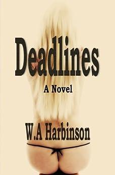 Deadlines by [Harbinson, W. A. ]