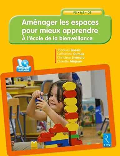 Aménager Les Espaces Pour Mieux Apprendre + CD-Rom
