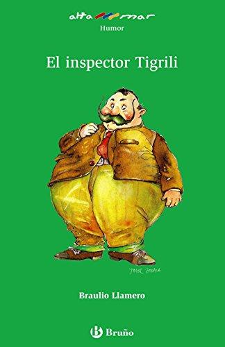 El inspector Tigrili (Castellano - A Partir De 10 Años - Altamar) por Braulio Llamero