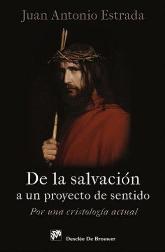 De la salvación a un proyecto de sentido: 71 (Biblioteca Manual Desclée)