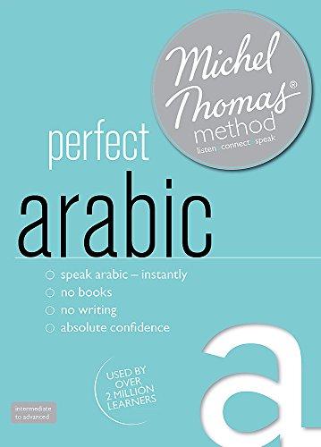 Perfect Arabic Intermediate Course: Learn Arabic with the Michel Thomas Method: Intermediate level audio course
