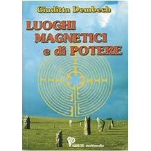 Luoghi magnetici e di potere