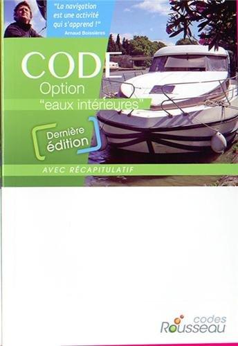 CODE ROUSSEAU CODE EAUX INTERIEURES 2014 par Codes Rousseau
