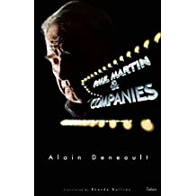 Paul Martin and Companies: Sixty Theses on the Alegal Nature of Tax Havens by Alain Deneault (2006-01-02)