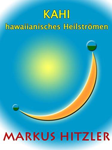 Kahi: hawaiianisches Heilströmen