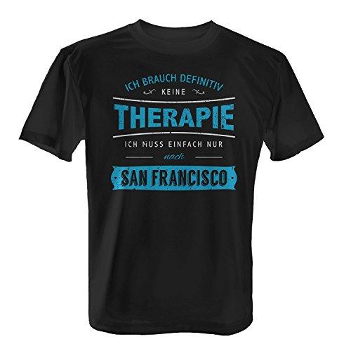 Fashionalarm Herren T-Shirt - Ich brauch keine Therapie - San Francisco | Fun Shirt Spruch USA Urlaub Kalifornien Golden Gate Bridge Cable Car Schwarz
