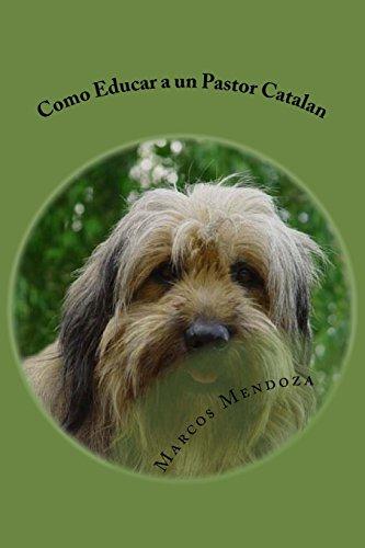 Como Educar a un Pastor Catalan