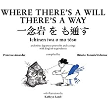 Where There's a Will There's a Way: Japanese Proverbs
