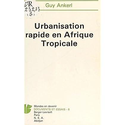 Urbanisation rapide en Afrique tropicale