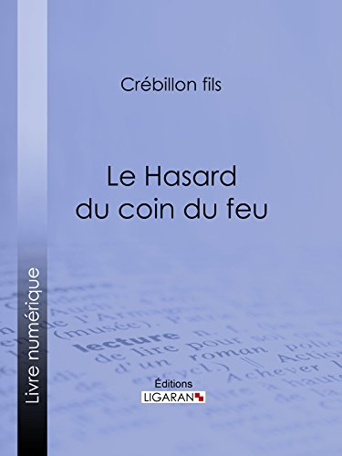 Livres Le Hasard du coin du feu: Dialogue moral epub pdf