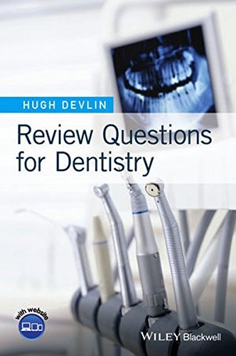 Review Questions for Dentistry by Hugh Devlin (2016-05-02)