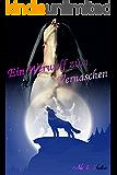 Ein Werwolf zum Vernaschen: David & Janie (Ein Werwolf zum ... 8)