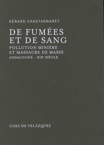 De fumées et de sang : pollution minière et massacre de masse : Andalousie, XIXe siècle