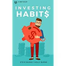 Investing Habits: A Beginner's Guide to Growing Stock Market Wealth (English Edition)