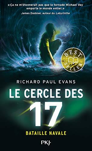 Le Cercle des 17 - tome 03 : Bataille navale (3) par  Richard Paul EVANS