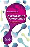 Ostéopathie & conscience - Les champs d'énergie, étude et palpation...
