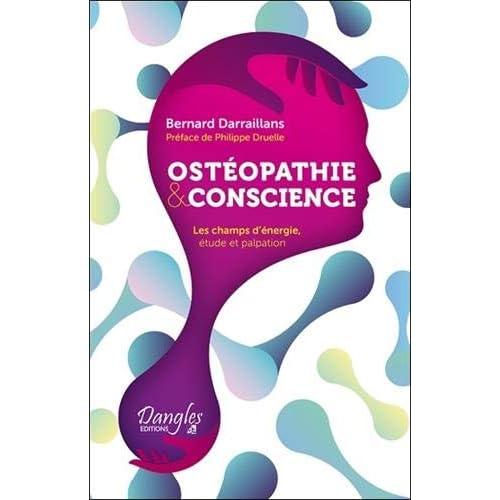Ostéopathie & conscience - Les champs d'énergie, étude et palpation