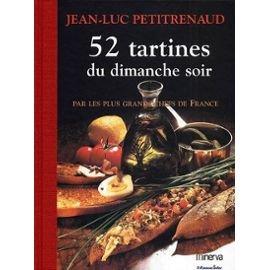 52 tartines du dimanche soir par Jean-Luc Petitrenaud