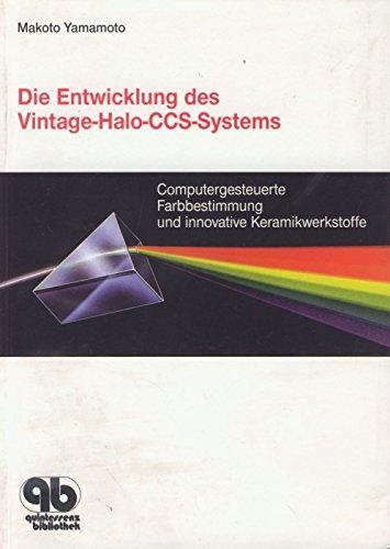 die-entwicklung-des-vintage-halo-ccs-systems-computergesteuerte-farbbestimmung-und-innovative-kerami