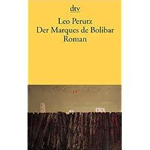 Der Marques de Bolibar: Roman