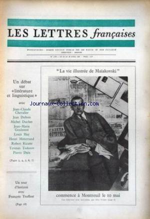 LETTRES FRANCAISES (LES) [No 1179] du 20/04/1967 - MAIAKOVSKI - MONTREUIL LE 10 MAI - J.C. CHEVALIER - J. DUBOIS - M. DUCHET - J.M. GOULEMOT - L. HAY - H. MITTERRAND - R. RICATTE - T. TODOROV - P. DAIX - F. TRUFFAUT.