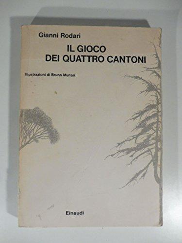 Il gioco dei quattro cantoni. Illustrazioni di Bruno Munari