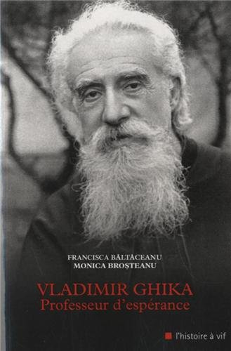 Vladimir Ghika : Professeur d'esprance