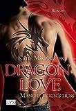 Dragon Love - Manche liebens heiß