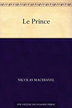 Le Prince par [Machiavel, Nicolas]