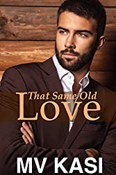That Same Old Love: An Opposites-Attract Romance