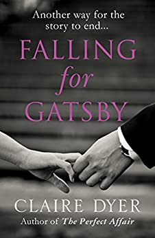 Falling for Gatsby (English Edition) von [Dyer, Claire]