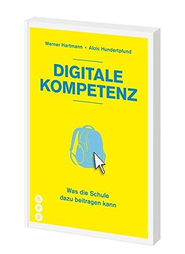 Digitale Kompetenz: Was die Schule dazu beitragen kann