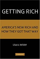 Getting Rich: America's New Rich and How They Got That Way