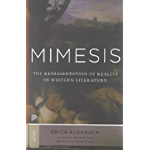 Mimesis: The Representation of Reality in Western Literature (Princeton Classics, Band 1)