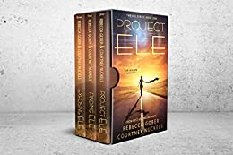 Project Ele Boxed Set One: A Young Adult Science Fiction Adventure Romance (the Ele Series Boxed Sets Book 1) por Rebecca Gober epub