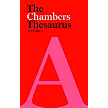 The Chambers Thesaurus, 3rd edition