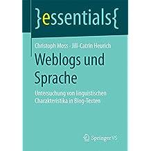 Weblogs und Sprache (essentials)