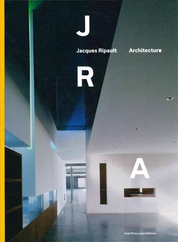 JACQUES RIPAULT ARCHITECTURE