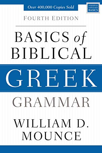 Basics of Biblical Greek Grammar: Fourth Edition (Zondervan Language Basics Series) (English Edition)