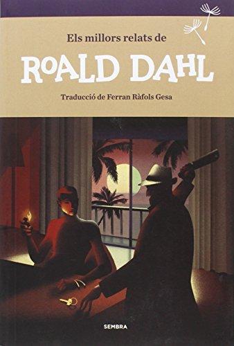 Els millors relats de Roald Dahl (Sembra Llibres)