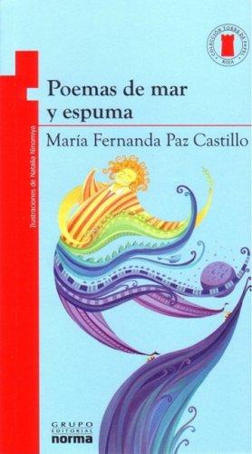 Poemas De Mar Y Espuma/ Sea And Surf Poems (Torre De Papel Roja / Red Paper Tower)