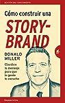 Cómo construir una StoryBrand par Miller